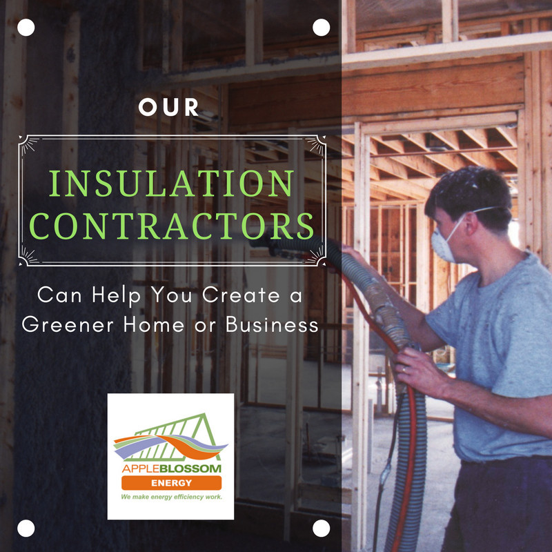 Our Insulation Contractors Can Help You Create a Greener Home or Business
